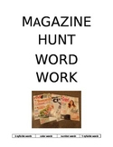 *Magazine Hunt   *Word Work for Daily 5