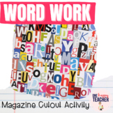 Magazine Madness: Word Work Activities
