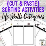 Life Skills Cut & Paste Sorting