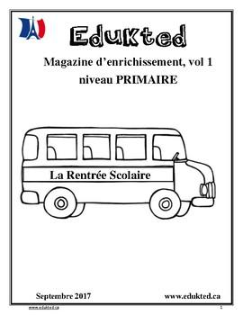 Magazine d'enrichissement PRIMAIRE, vol 1 La Rentrée Scolaire (162)