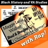Maggie Walker Virginia Studies 9 Virginia Studies Reading Passage with Rap Song