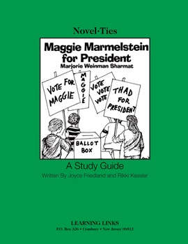 Maggie Marmelstein for President - Novel-Ties Study Guide