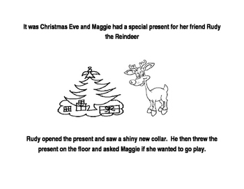 Maggie the Well Mannered Reindeer