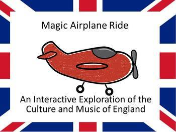 Trip Around the World, Cultural Activity with Google Earth, England Game Songs