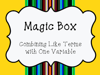 Magic Box Combining Like Terms (with one variable)
