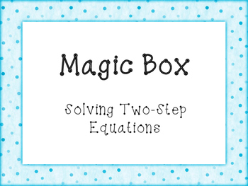 Magic Box Two-Step Equations