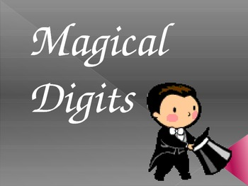 Magic Digits- A PPT to build understanding of Place Value