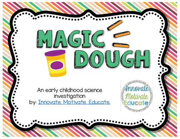 Magic Dough: an Early Childhood Science Investigation