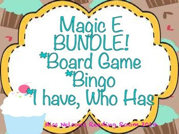 Magic E BUNDLE!  3 Cupcake Themed Activities!  Board Game, Bingo, I Have Who Has