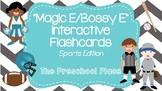 Magic E/ Bossy E Interactive Flashcards- Sports Edition- 8