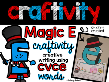 Magic E  (CVCE) Craftivity