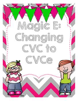 Magic E: Changing CVC to CVCe Words