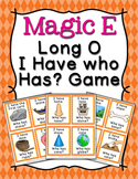 Magic E Long O Words I Have Who Has? Game