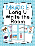 Magic E Long U Write the Room