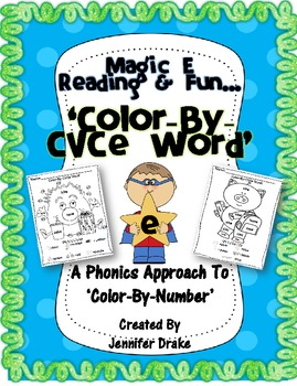 Magic E Reading & Fun ~Color By CVCe Word~ A Phonics Appro