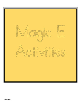 Magic E - Silent E Activities