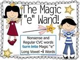 "The Magic ""E"" Wand for the Vowel I"