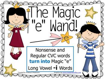 "The Magic ""E"" Wand for the Vowel I"