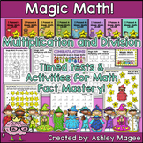Magic Math Multiplication & Division Timed Tests & Activit