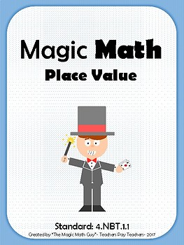 Magic Math- Standard 4.NBT.1.1 Place Value- One Week Review with Quiz