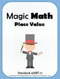 Magic Math- Standard 4.NBT.1.1 Place Value- One Week Revie
