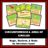 Magic, Mayhem, and...Math! : Circumference and Area of Circles