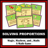 Magic, Mayhem, and...Math! : Solving Proportions (A Math Adventure!)