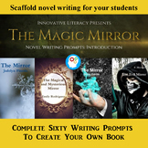 Magic Mirror Novel Writing Prompts