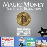 Magic Money: The Bitcoin Revolution Movie Guide (2017)