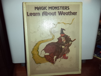 Magic Monsters Learn About Weather   ISBN#0-89565-120-3