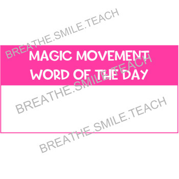 Magic Movement Word - Classroom Management Poster + Character Education Words