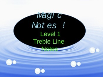 Magic Notes Level 1! Treble Lines Notes:  A Music Note Reading Program