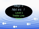 Magic Notes Level 1! Treble Lines Notes:  A Music Note Rea