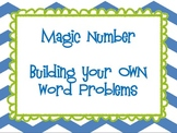 Magic Number - Create Your Own Word Problems