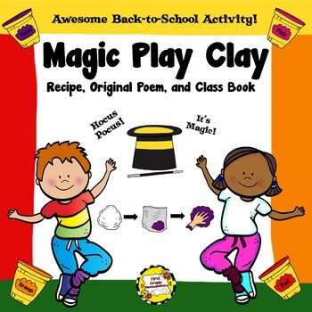 Magic Play Clay (First Day of School Activity, Recipe, Poe