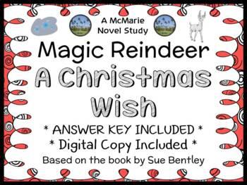 Magic Reindeer: A Christmas Wish (Sue Bentley) Novel Study / Comprehension