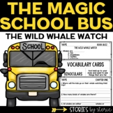 Magic School Bus #3 The Wild Whale Watch | Printable and Digital