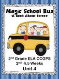Magic School Bus: A Book About Forces 2nd Grade ELA CCGPS Unit 4 - WORKSHEETS
