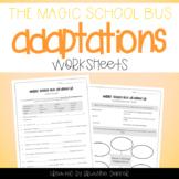 Magic School Bus All Dried Up - Desert Animal Adaptations Worksheets