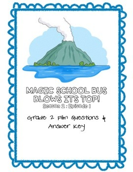 Magic School Bus Blows Its Top Film Questions