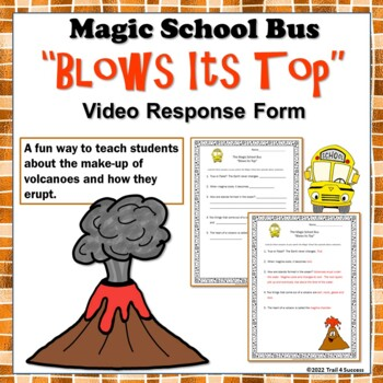"Volcanoes Magic School Bus ""Blows Its Top"" Video Response Form"