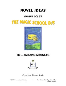 Magic School Bus Book #12 - A Literature and Science Connected Unit