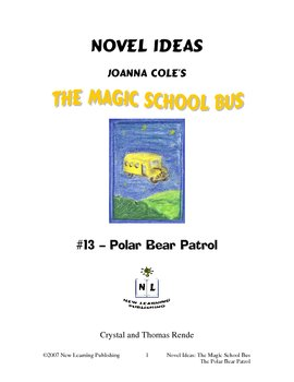 Magic School Bus Book #13 - A Literature and Science Connected Unit