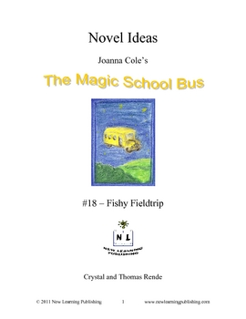 Magic School Bus Book # 18 - A Literature and Science Connected Unit