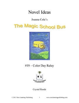 Magic School Bus Book #19 - A Literature and Science Connected Unit