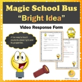 "Light Energy Magic School Bus ""Gets a Bright Idea"" Video Response Worksheet"