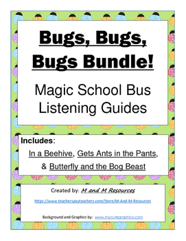 "Magic School Bus ""Bugs, Bugs, Bugs!"" Listening Guides Bundle"