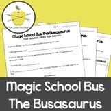 Magic School Bus Busasaurus Video Worksheet + Bonus Activity