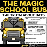 Magic School Bus Chapter Book #1 The Truth about Bats