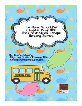 Magic School Bus Chapter Book #7: The Great Shark Escape Reading Journal